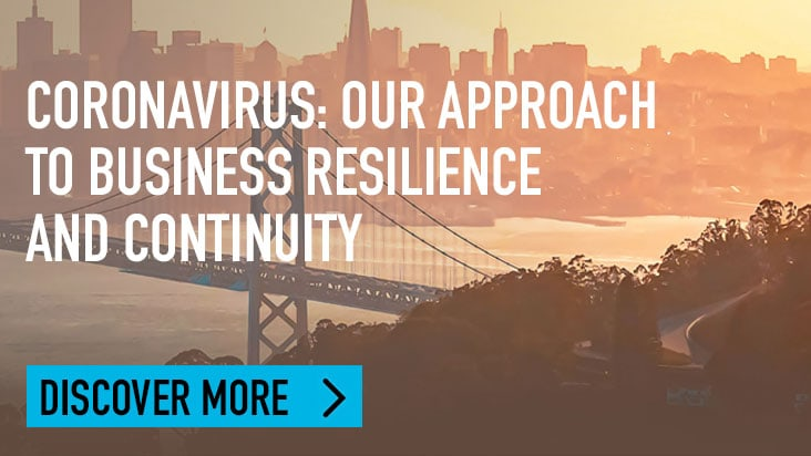 Coronavirus: Our approach to business resilience and continuity. discover more